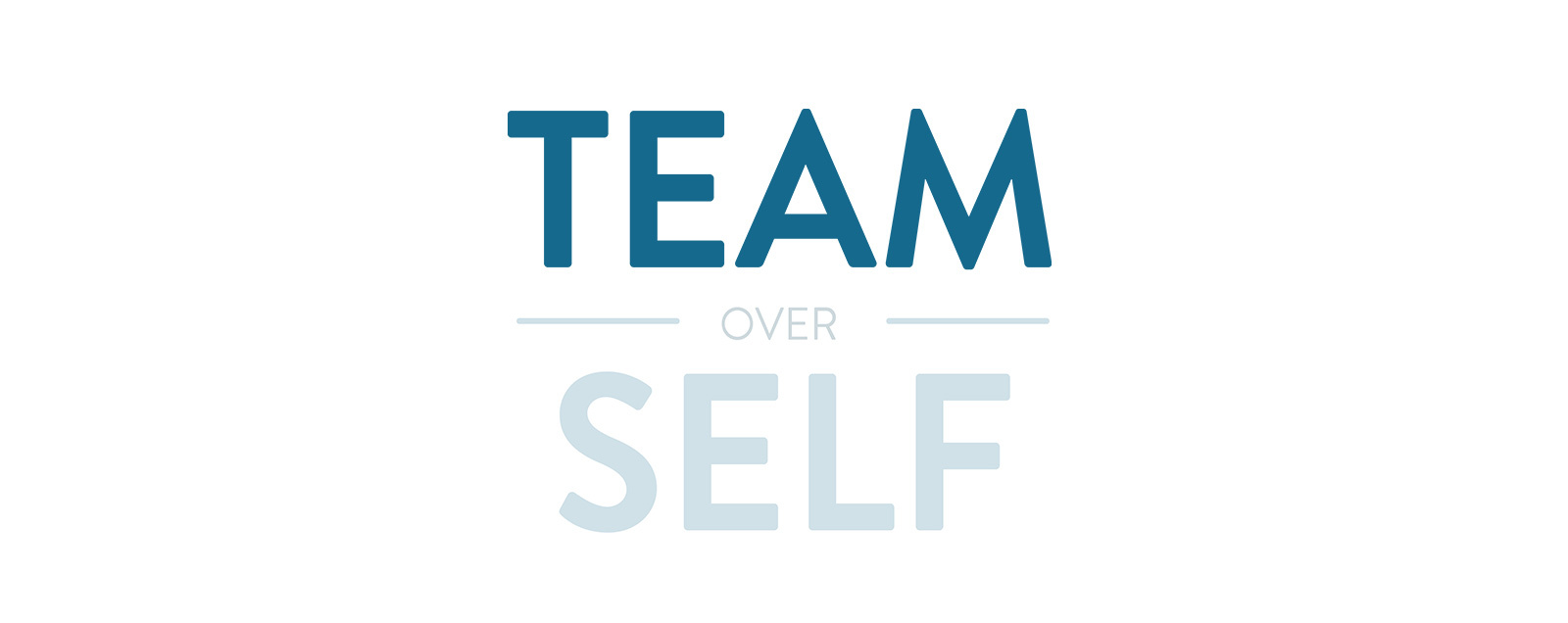Words Team over Self, emphasizing Team, an important Snap! Raise value.